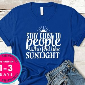 Stay Close to People shirt